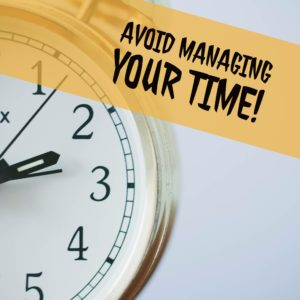 Avoid Time-Management