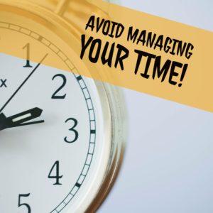 Avoid Time-Management